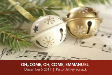 Oh, Come, Oh, Come, Emmanuel