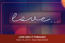 Love Sees It Through