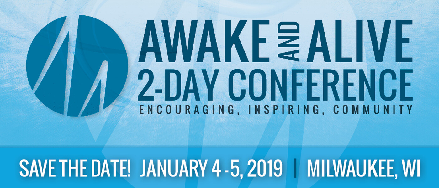 Awake and Alive 2 Day Conference