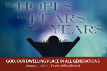 God, Our Dwelling Place in All Generations (New Years Eve)
