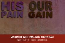 Vision of God (Maundy Thursday)