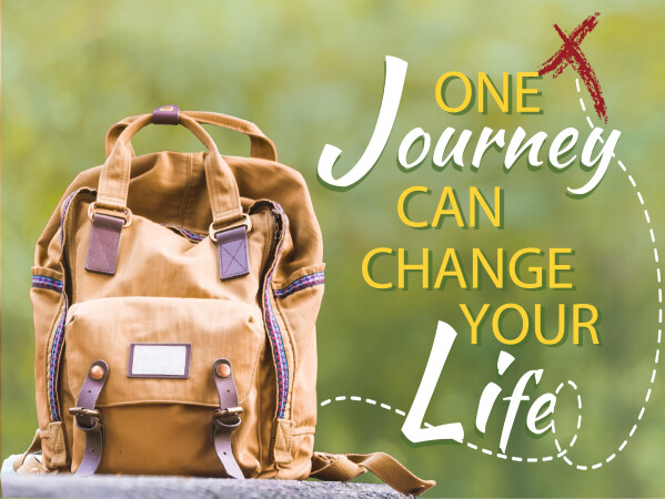 Series: One Journey Can Change Your Life!