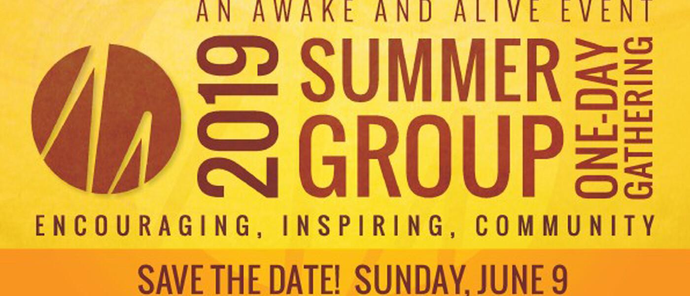 Awake and Alive Summer 2019