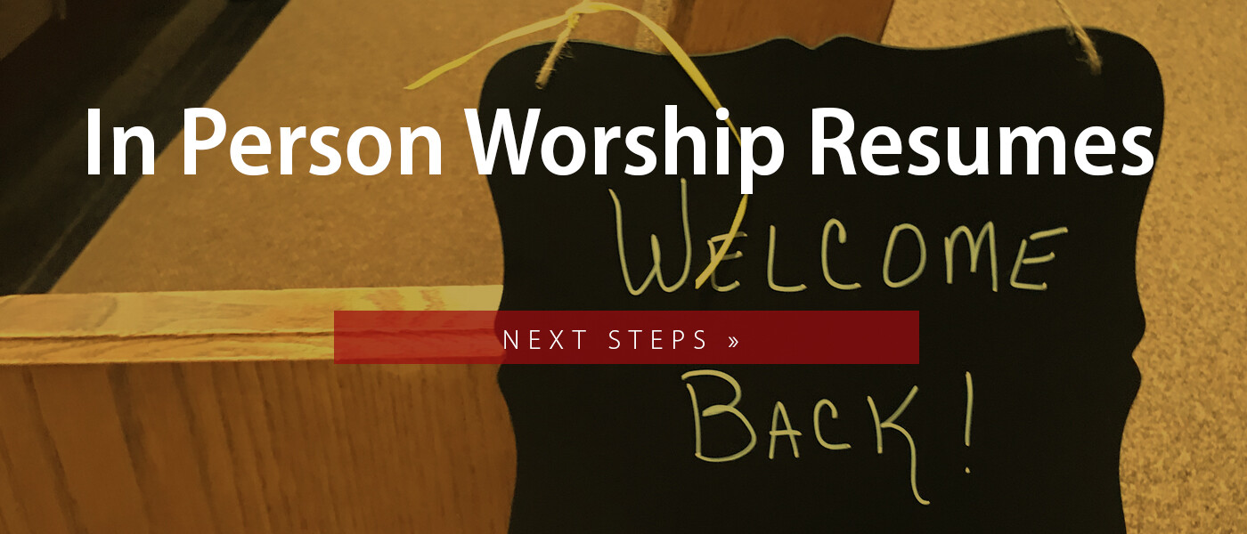 Resuming In Person Worship