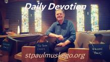 St. Paul's Devotions - July 15th
