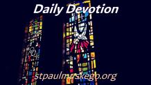 St. Paul's Devotions - July 17th