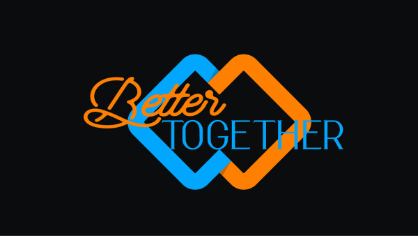 Series: Better Together