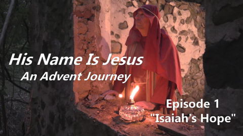 An Advent Journey - Episode 1 & Worship Links